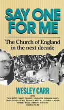Say One for Me: Church of England in the Next Decade,GOOD Book