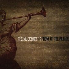 Front of the Parade by Muckrakers (CD, Sep-2005, Label X/Toucan Cove)