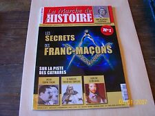 "la marche de l'histoire 1 "" les secrets des franc-macons "".."