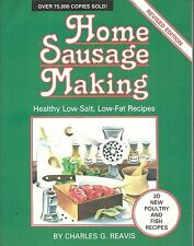 HOME SAUSAGE MAKING BY CHARLES G. REAVIS REVISED EDITION SOFTCOVER COOKBOOK 1987