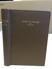 NOTES ON TRAVELS - A Trip Around the World by Way of Australia - 1914, 1st ed