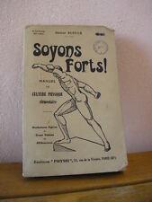 CULTURISME / Dr Ruffier : SOYONS FORTS ! tableau de 60 exercices 1925