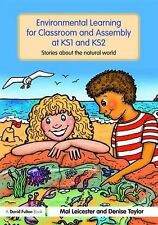 Environmental Learning for Classroom and Assembly at KS1 & KS2: Stories about th