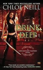 New DRINK DEEP by CHLOE NEILL PB 2015 #5 in the 'CHICAGOLAND VAMPIRES' series