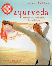 Ayurveda: Remedies and Inspirations for Well-being by Donn Brennan