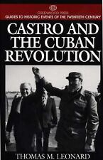 Castro and the Cuban Revolution: (Greenwood Press Guides to Historic Events of t