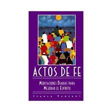 ACTOS DE FE : Meditaciones Diarias Para Mejorar el Espiritu by Vanzant, Iyanla