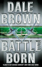 Battle Born, By Brown, Dale,in Used but Acceptable condition