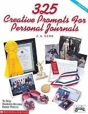 Three Hundred and Twenty-Five Prompts for Personal Journals by J. A. Senn and In