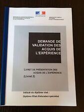 LIVRET 2 VAE EDUCATEUR SPECIALISE DEES + LIVRET VIERGE SOUS WORD VALIDATION 2016