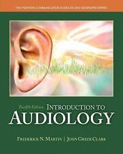 Introduction to Audiology Video-Enhanced Pearson eText Package by Frederick
