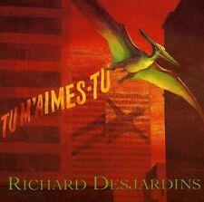 Richard Desjardins - Tu M Aimes Tu [New CD]