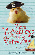 "More Adventures According to Humphrey Betty G. Birney ""AS NEW"" Book"