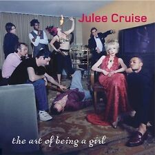 JULEE CRUISE - THE ART OF BEING A GIRL 2002 CD RARE