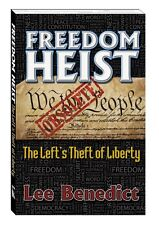 Freedom Heist; The Left's Theft of Liberty SIGNED