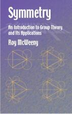 Dover Books on Physics: Symmetry : An Introduction to Group Theory and Its...