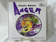 Poems about Anger by America's Children (2002, Hardcover)