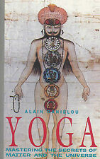 Yoga Mastering the Secrets of Matter and the Universe Danielou Alain Paperback