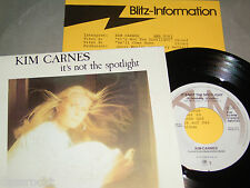 "7"" - Kim Carnes / It´s not the Spotlight & He´ll come Home - PROMO MINT # 1140"