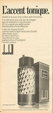 Publicité Advertising 1972  Parfum dunhill cologne for men Eau de cologne