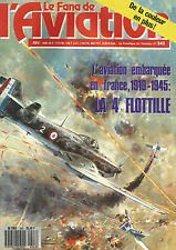 FANA DE L AVIATION N°243 AVIATION EMBARQUEE EN FRANCE 1919-1945 : LA 4e FLOTILLE