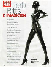Coupure de presse Clipping 1999 (3 pages) Herb Ritts