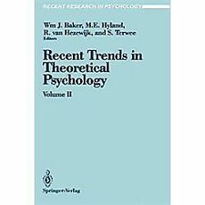 Recent Research in Psychology: Recent Trends in Theoretical Psychology Vol. 2...