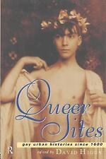 Queer Sites: Gay Urban Histories Since 1600