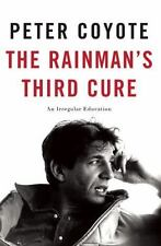 The Rainman's Third Cure: An Irregular Education by Coyote, Peter