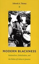 Modern Blackness: Nationalism, Globalization, and the Politics of Culture in Jam