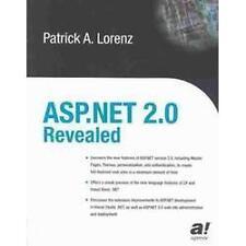 ASP. NET 2. 0 Revealed by Patrick A. Lorenz (2003, Paperback, New Edition)