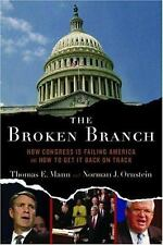The Broken Branch: How Congress Is Failing America and How to Get It Back on Tra