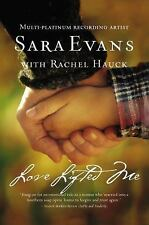 A Songbird Novel: Love Lifted Me by Sara Evans (2012, Hardcover)