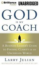 God is My Coach: A Business Leader's Guide to Finding Clarity in an Uncertain Wo
