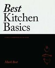 Best Kitchen Basics: A Chef's Compendium for Home by Mark Best (Hardback, 2016)