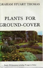 Plants for Ground Cover by Graham Stuart Thomas (Hardback, 1970)