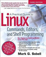 A PRACTICAL GUIDE TO LINUX COMMANDS, EDITORS, A - MARK G. SOBELL (PAPERBACK) NEW