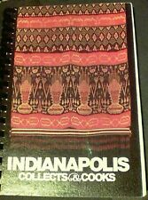 Indianapolis Collects and Cooks the ndianapolis Museum of Art 1980 spiralbind s5