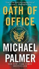 Oath of Office by Michael Palmer (2012, Paperback) 4X-144