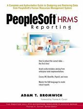 Prentice Hall PTR Enterprise Resource Planning: PeopleSoft HRMS Reporting by...