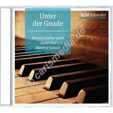 CD: UNTER DER GNADE - Richard Souther spielt Lieder von Manfred Siebald *NEU*