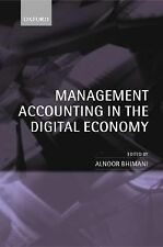 Management Accounting in the Digital Economy (2004, Hardcover)