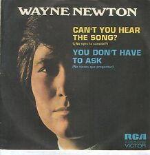"WAYNE NEWTON 7""PS Spain 1972 Can't you hear the song? PROMO"