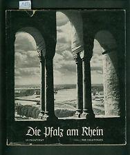 Die Pfalz am Rhein Ein Bildbuch von Alf Rapp 1971 Fotos