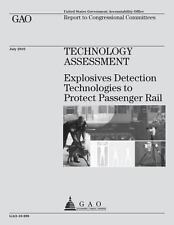 Technology Assessment: Explosives Detection Technologies to Protect Passenger...