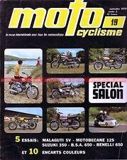 MOTOCYCLISME 19 MOTOBECANE 125 BENELLI 650 TORNADO SUZUKI T350 MALAGUTI Salon 70