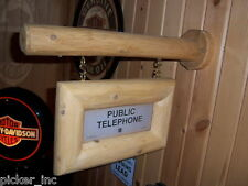Custom Made Wood Cedar Log Telephone Hanging Sign Not Porcelain, Enamel or Metal