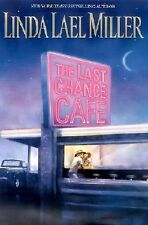 The Last Chance Cafe - Linda Lael Miller Hardcover