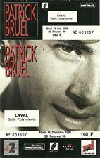 RARE / TICKET DE CONCERT - PATRICK BRUEL A LAVAL - 18 DECEMBRE 1990 / COMME NEUF