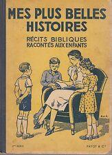 MES PLUS BELLES HISTOIRES / RECITS BIBLIQUES RACONTES AUX ENFANTS / J. SAVARY